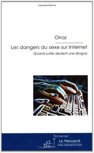 Acheter Les dangers du sexe sur Internet